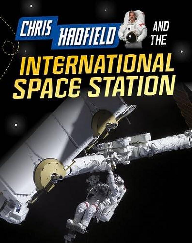 驚きマイコン防腐剤Chris Hadfield and the International Space Station (Infosearch: Adventures in Space)