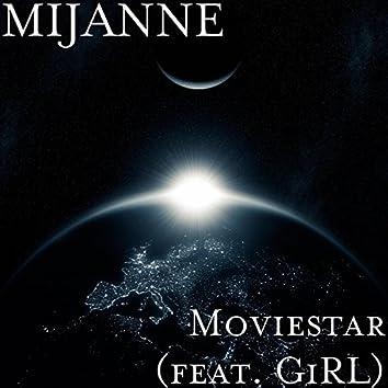 Movie Star (feat. GiRL)