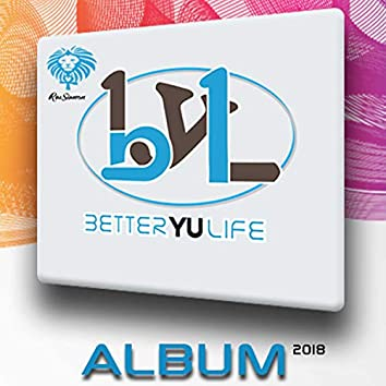 Better Yu Life Album 2018