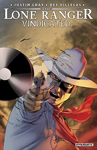 The Lone Ranger: Vindicated (English Edition)