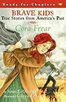 Cora Frear (Brave Kids)