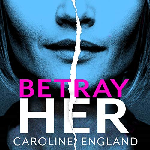 Betray Her cover art