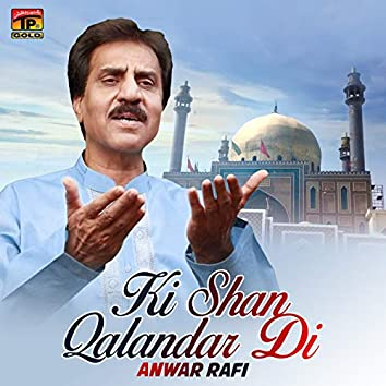 Ki Shan Qalandar Di - Single