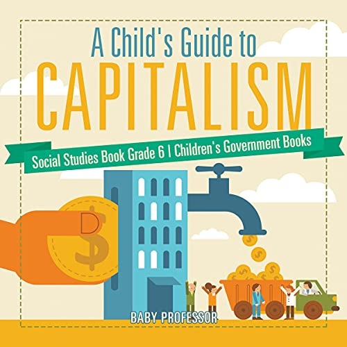 A Child's Guide to Capitalism cover art