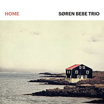 Home (feat. Søren Bebe, Anders Mogensen, Kasper Tagel)