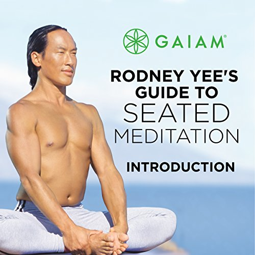 Rodney Yee's Guide to Seated Meditation audiobook cover art