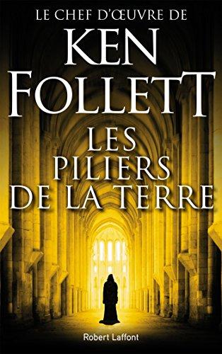 Les Piliers de la Terre (French Edition) eBook: FOLLETT, Ken ...