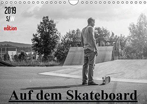 Auf dem Skateboard (Wandkalender 2019 DIN A4 quer): Stylischer Skatekalender in Schwarz und Weiß. (Monatskalender, 14 Seiten ) (CALVENDO Sport)