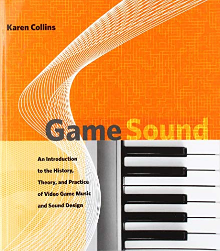 Game Sound: An Introduction to t...