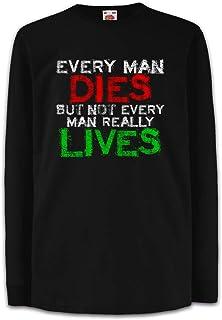 Urban Backwoods Every Man Dies Camisetas de Manga Larga T-Shirt para Niños Niñas