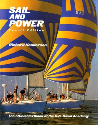 Sail and Power: The Official Textbook at the U.S. Naval Academy