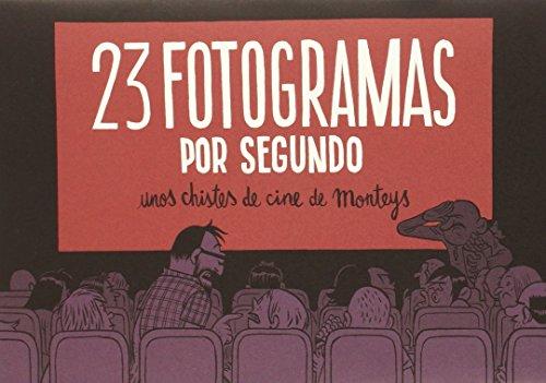 23 Fotogramas Por Segundo (CARAMBA)