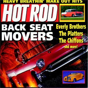 Hot Rod Series: Back Seat Movers