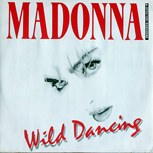 Madonna & Otto Von Wernherr - Wild Dancing - Receiver Records Limited