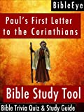 Paul's First Letter to the Corinthians: Bible Trivia Quiz & Study Guide (BibleEye Bible Trivia Quizzes & Study Guides Book 7) (English Edition)