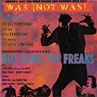 Out Come the Freaks by WAS (NOT WAS)