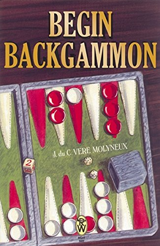 Compare Textbook Prices for Begin Backgammon 2nd Edition ISBN 9780716020752 by Molyneux, J. Du C. Vere