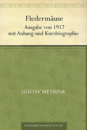 Couverture du livre Fledermäuse. Ausgabe von 1917 mit Anhang und Kurzbiographie (German Edition)