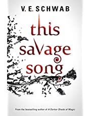 This Savage Song: 1