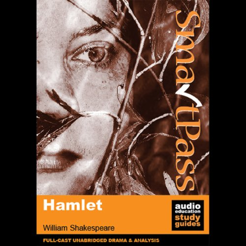 SmartPass Plus Audio Education Study Guide to Hamlet (Dramatised, Commentary Options) cover art