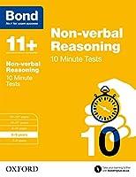Bond 11+: Non Verbal Reasoning: 10 Minute Tests
