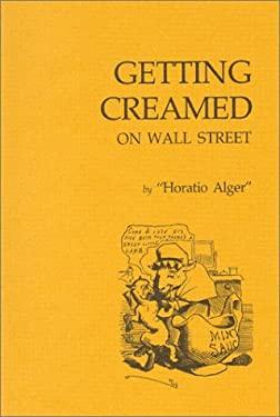 Getting Creamed on Wall Street (Fraser Contrary Opinion Library Book)