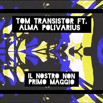 Il Nostro Non Primo Maggio (feat. Alma Polivarius)