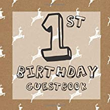 1st Birthday Guest Book: Rustic Country Stag Deer Shabby Chic Themed - First Party Baby Anniversary Event Celebration Keepsake Book - Family Friend ... W/ Gift Recorder Tracker Log & Picture Space