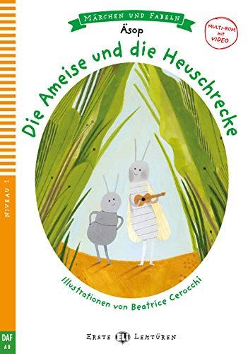 Die Ameise und die Heuschrecke: Buch (ELI Fabeln und Märchen): mit Mulitmediainhalten via ELI Link-App
