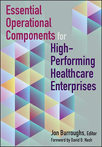 Essential Operational Components for High-Performing Healthcare Enterprises (ACHE Management)
