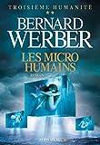 Les Micro-humains - Troisième humanité - tome 2