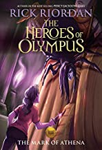 The Heroes of Olympus, Book Three The Mark of Athena (new cover) (The Heroes of Olympus (3))