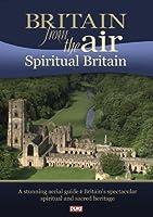 Britain From the Air: Spiritual Britain [DVD] [Import]