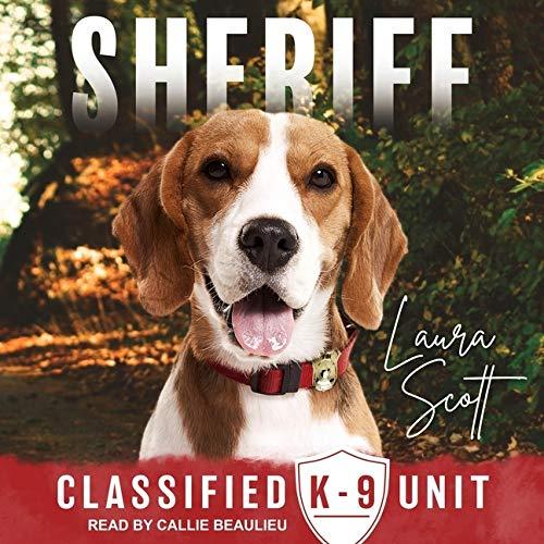 Sheriff Lib/E (Classified K-9 Unit Series Lib/E)