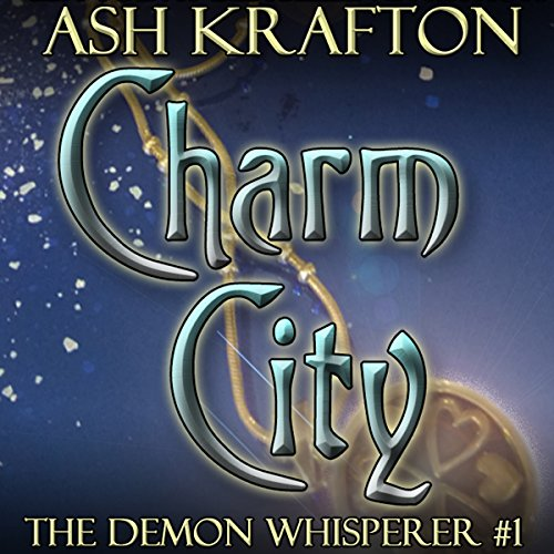 Charm City Audiobook By Ash Krafton cover art