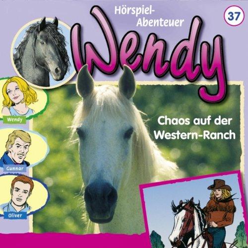 Chaos auf der Western-Ranch (Wendy 37) Titelbild