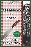 Assassinio à la carte: Edizione a caratteri grandi