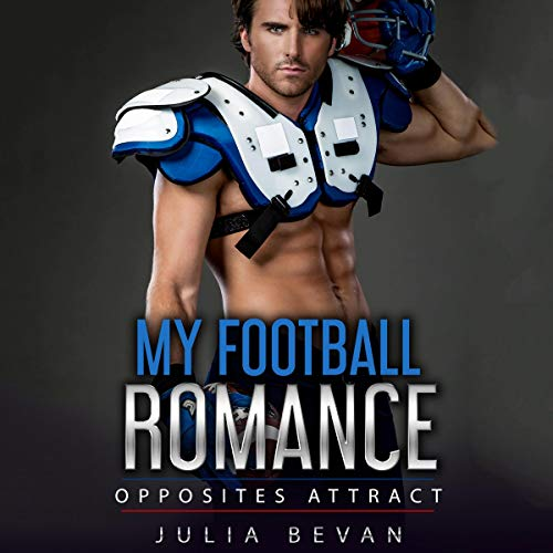 My Football Romance: Opposites Attract cover art