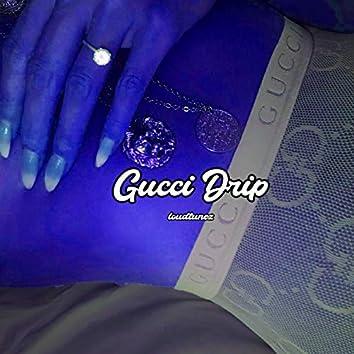 Gucci Drip