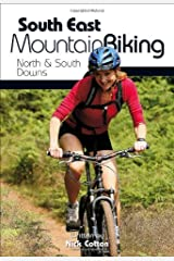 South East Mountain Biking: North and South Downs Paperback