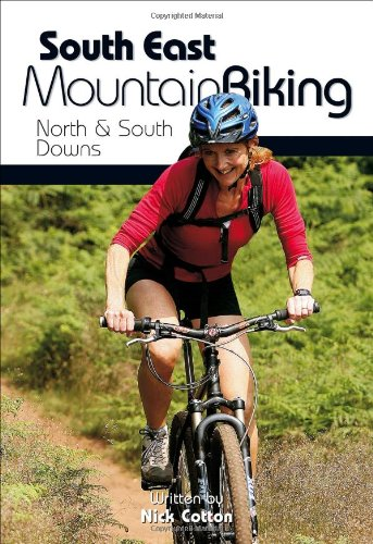 South East Mountain Biking: North and South Downs
