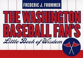 Washington Baseball Fan's Little Book of Wisdom (Little Book of Wisdom (Taylor))