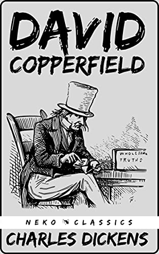 David Copperfield : (Neko Classics Edition) (English Edition)