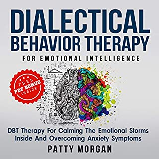 Dialectical Behavior Therapy for Emotional Intelligence audiobook cover art