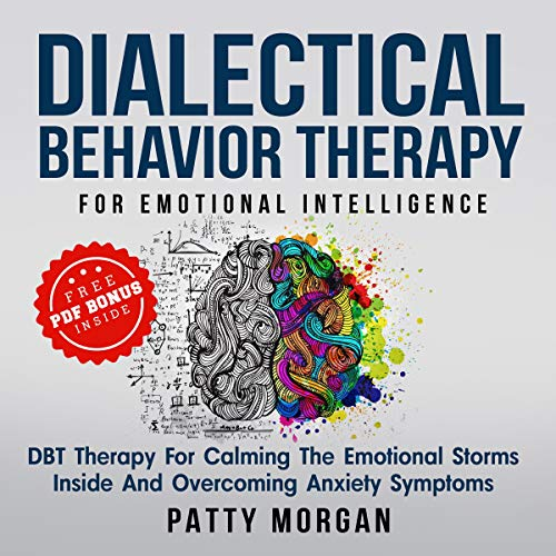 Dialectical Behavior Therapy for Emotional Intelligence  By  cover art