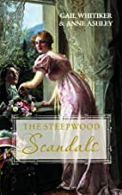 'A Most Improper Proposal' and 'A Noble Man' (Steepwood Scandals Collection): AND A Noble Man