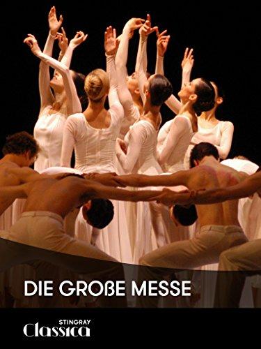 Die Große Messe (Ballett)