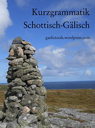 Kurzgrammatik Schottisch-Gälisch