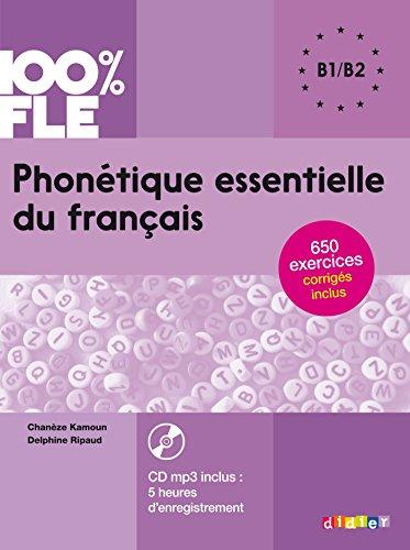 Phonétique essentielle du français niv. B1/B2 - Livre + CD (100% FLE)
