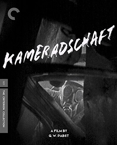 Kameradschaft (The Criterion Collection) [Blu-ray]